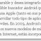 Un redactor de El País convierte a Android en buscador