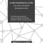 Presentación de «La Neutralidad de la Red»